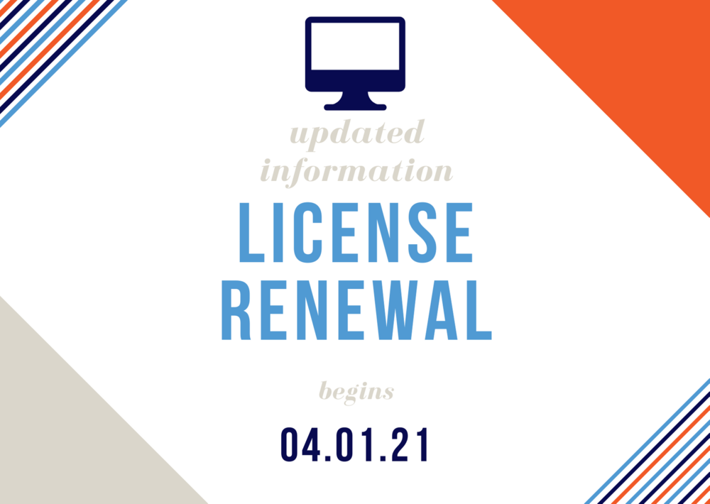 Updated Information - License Renewal