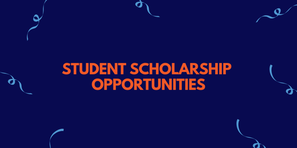 Student Scholarship Opportunities