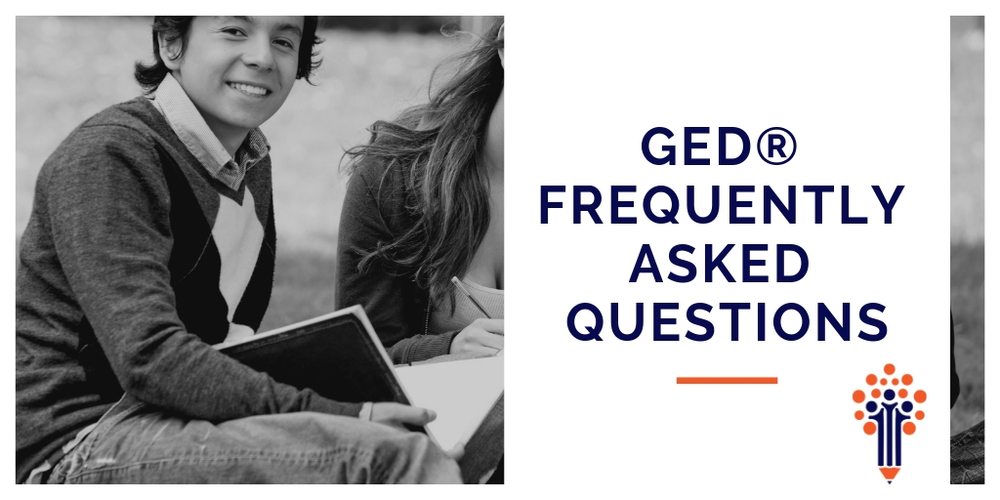 GED® Frequently Asked Questions