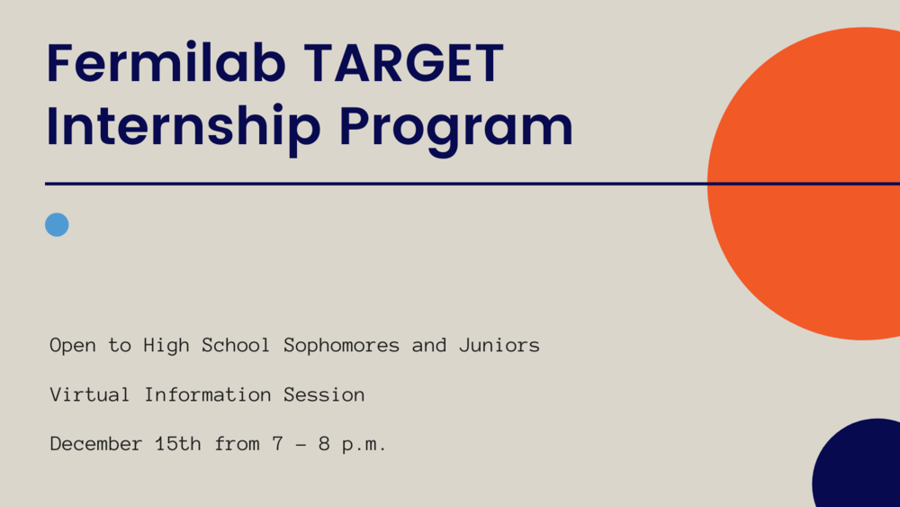 Fermilab TARGET Internship Program Information