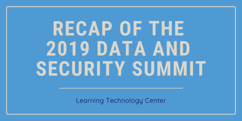 Recap of the 2019 Data and Security Summit