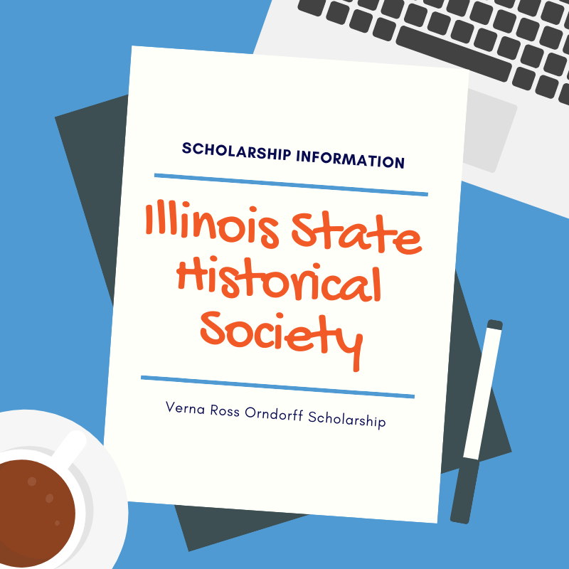 Illinois State Historical Society Scholarship Information