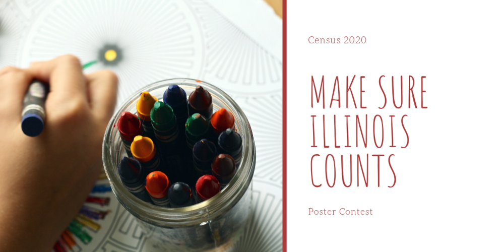 Census 2020 Make Sure Illinois Counts Poster Contest
