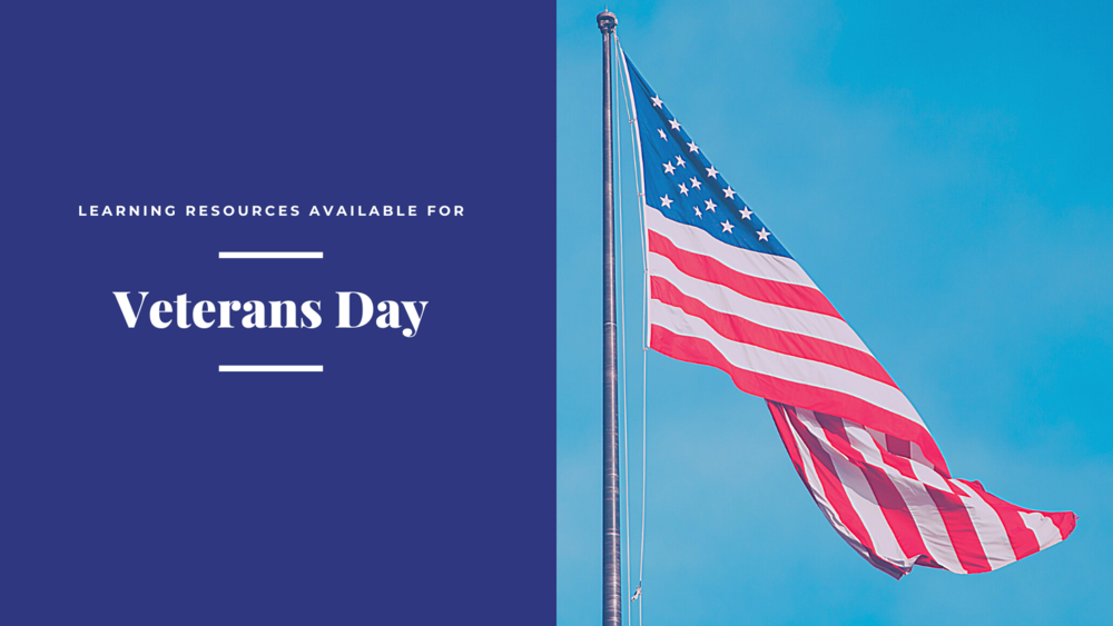 Learning Resources Available for Veterans Day