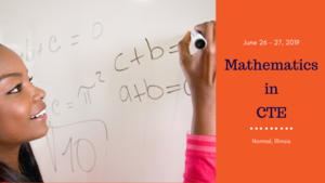 Mathematics in CTE: June 26 - 27