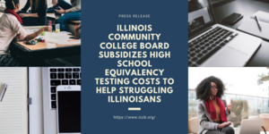 Illinois Community College Board Subsidizes High School Equivalency Testing Costs To Help Struggling Illinoisans