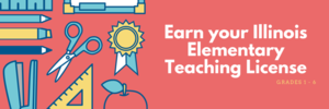 Earn your Illinois Elementary Teaching License