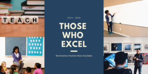 2019-2020 Those Who Excel Nomination Packets Now Available
