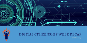 Digital Citizenship Week Recap