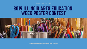 2019 Illinois Arts Education Week Poster Contest: Call for Entries