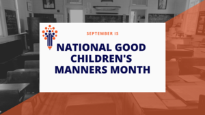National Good Children's Manners Month