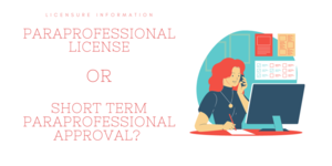 Paraprofessional License Options