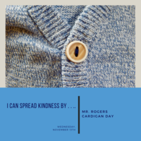 World Kindness Day - Mister Rogers 'Cardigan Day'