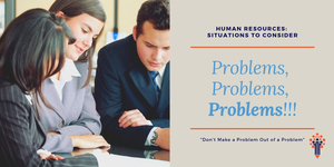 Human Resources: Situations to Consider