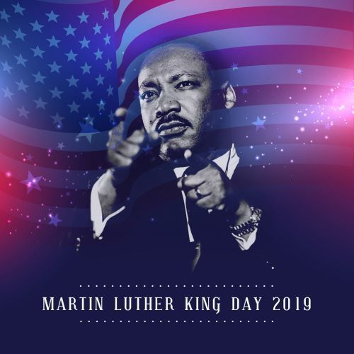 Martin Luther King Jr Day - 2019