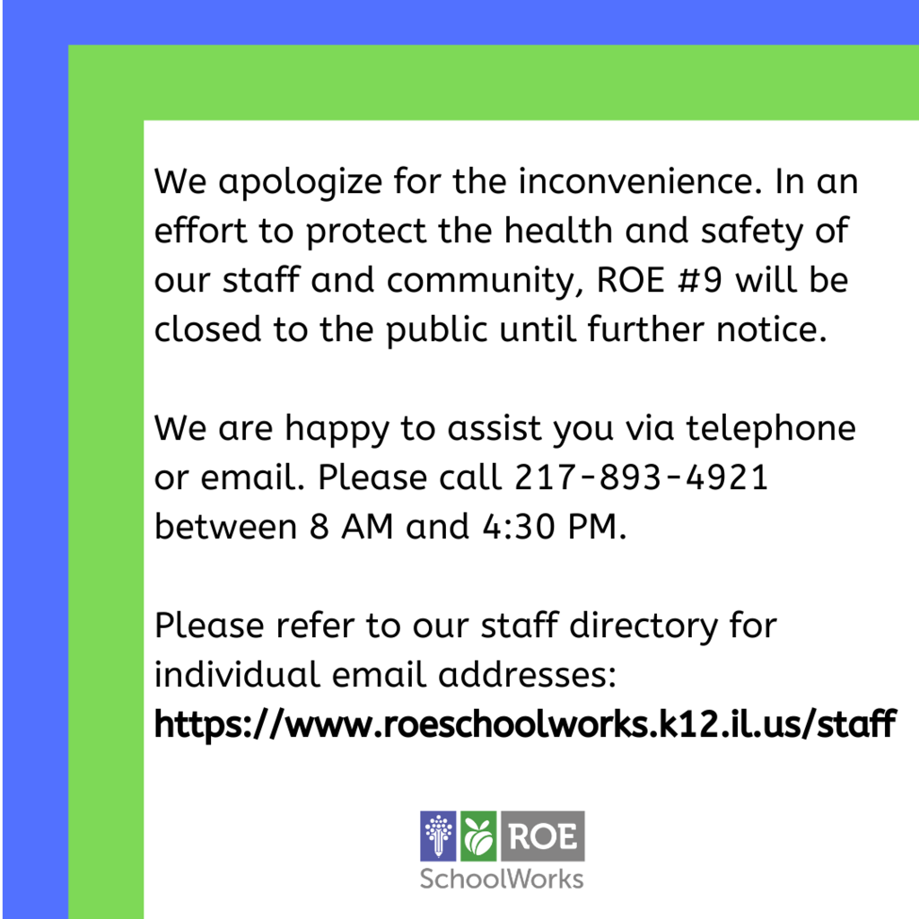 ROE 9 closed until further notice